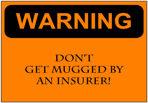Dont-get-mugged-by-an-insurer
