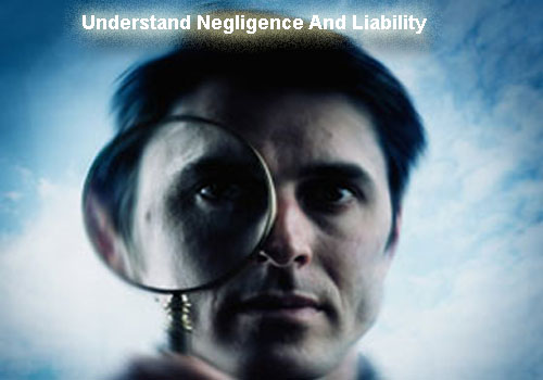 Understand negligence and liability copy