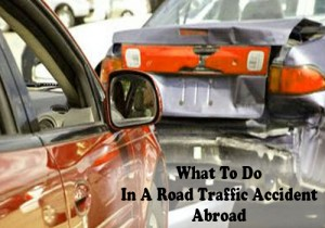 What to do in a road traffic accident abroad