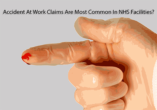 accident at work claims are most common in NHS facilities